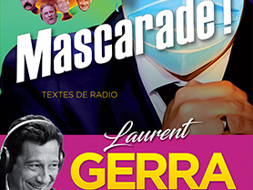 Laurent Gerra – Mascarade !